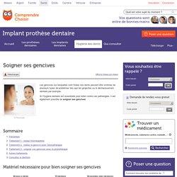 Soigner ses gencives - Implant prothèse dentaire