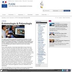 PJGN Pôle Judiciaire de la Gendarmerie Nationale - Entomologie & Palynologie (ETM)