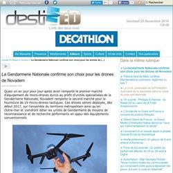 La Gendarmerie Nationale confirme son choix pour les drones de