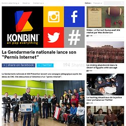 """La Gendarmerie nationale lance son """"Permis Internet"""""""