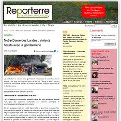 Notre Dame des Landes : violents heurts avec la gendarmerie