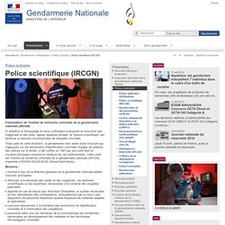 Police scientifique (IRCGN)
