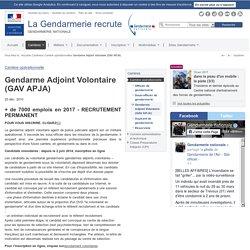 La Gendarmerie recrute - Gendarme Adjoint Volontaire (GAV APJA)
