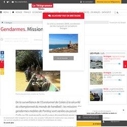 Gendarmes. Mission en or en Guyane - Bretagne - LeTelegramme.fr