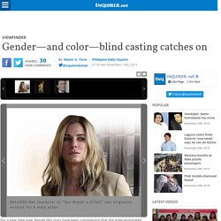 Gender—and color—blind casting catches on