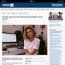 Gender gap: Do men dominate Australia's music scene?