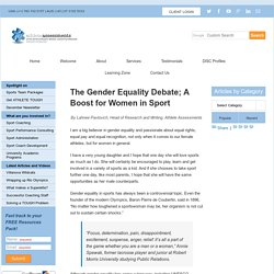 The Gender Equality Debate; Women in Sport