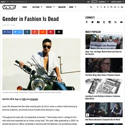 Gender in Fashion Is Dead