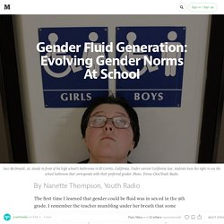 Gender Fluid Generation: Evolving Gender Norms At School
