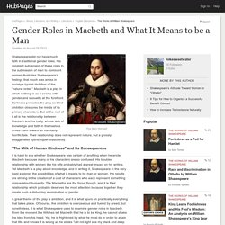 Gender Roles in Macbeth and What It Means to be a Man