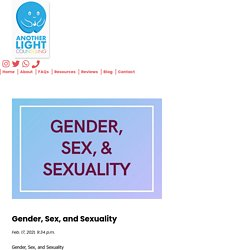 What is Gender, Sex, and Sexuality ? Why do we need to talk - Anotherlight