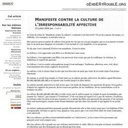 Manifeste contre la culture de l'irresponsabilité affective