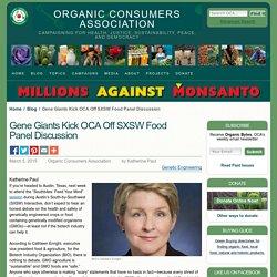 Gene Giants Kick OCA Off SXSW Food Panel Discussion