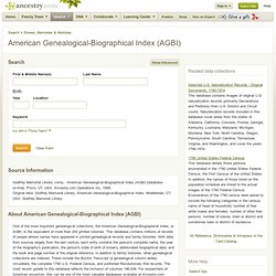 ancestry.com: American Genealogical-Biographical Index