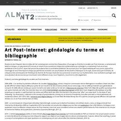 Art Post-Internet: généalogie du terme et bibliographie