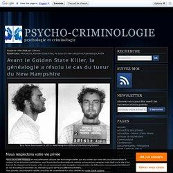 Avant le Golden State Killer, la généalogie a résolu le cas du tueur du New Hampshire - Psycho-Criminologie