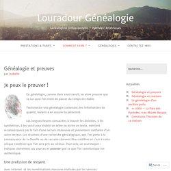 Généalogie et preuves – Louradour Généalogie