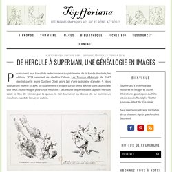 De Hercule à Superman, une généalogie en images