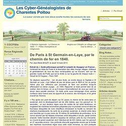 De Paris à St Germain-en-Laye, par le chemin de fer en 1840. « Les Cyber-Généalogistes de Charente Poitevine