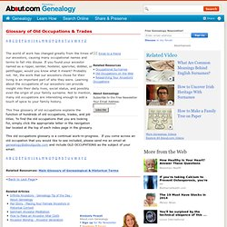 Genealogy - Glossary of Old Occupations & Trades