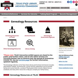 Genealogy - Texas State Library - Texas State Library and Archives Commission