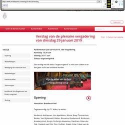Eerste Kamer der Staten-Generaal - Verslag van de plenaire vergadering van dinsdag 29 januari 2019 - ongecorrigeerd