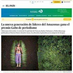 La nueva generación de líderes del Amazonas gana el premio Gabo de periodismo