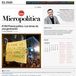 #15M Poesía política. Los lemas de una generación >> Micropolítica