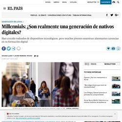 Generación Millennial: Millennials: ¿Son realmente una generación de nativos digitales?