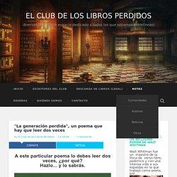 """""""La generación perdida"""", un poema que hay que leer dos veces ~ EL CLUB DE LOS LIBROS PERDIDOS"""