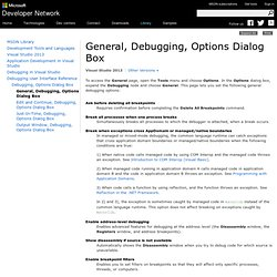 General, Debugging, Options Dialog Box