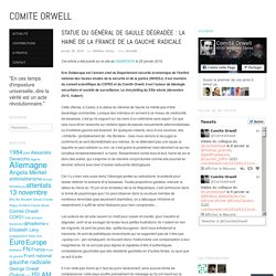 Statue du Général de Gaulle dégradée : la haine de la France de la gauche radicale