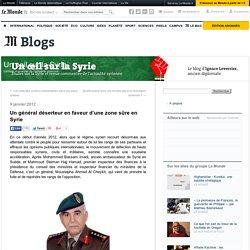 Un général déserteur en faveur d'une zone sûre en Syrie