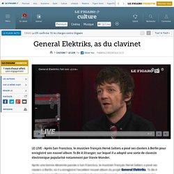 General Elektriks, as du clavinet