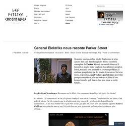 General Elektriks nous raconte Parker Street