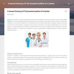 A General Summary Of The Essential Qualities Of A Dentist