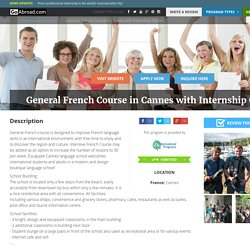 General French Course in Cannes with Internship Option