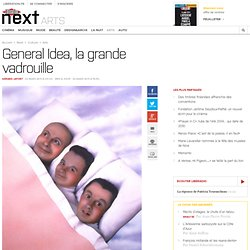 General Idea, la grande vadrouille