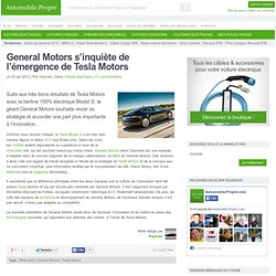 General Motors s'inquiète de l'émergence de Tesla Motors