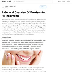 A General Overview of Bruxism and Its Treatments
