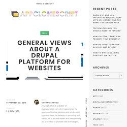 GENERAL VIEWS ABOUT A DRUPAL PLATFORM FOR WEBSITES