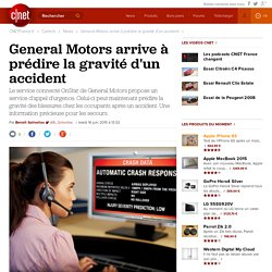 General Motors arrive à prédire la gravité d'un accident