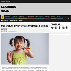 General And Preventive Oral Care For Kids