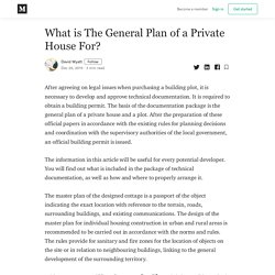 What is The General Plan of a Private House For? - David Wyatt - Medium