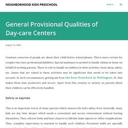 General Provisional Qualities of Day-care Centers