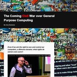 The coming civil war over general purpose computing