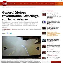 General Motors révolutionne l'affichage sur le pare-brise