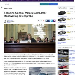 Feds fine General Motors $28,000 for stonewalling defect probe