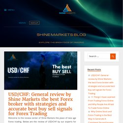 USD/CHF: General review by Shine Markets the best Forex broker with strategies and accurate best buy sell signals for Forex Trading