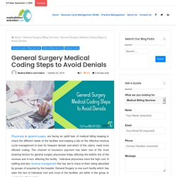 General Surgery Medical Billing and Coding Steps to Avoid Denials